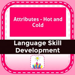 Attributes - Hot and Cold