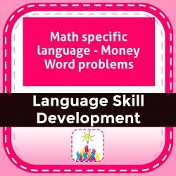 Math specific language - Money Word problems