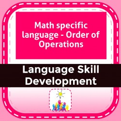 Math specific language - Order of Operations
