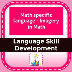 Math specific language - Imagery in Math