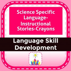 Science Specific Language- Instructional Stories-Crayons