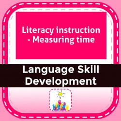 Literacy instruction - Measuring time