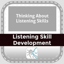 Thinking About Listening Skills