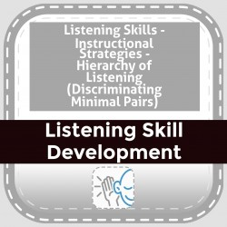 Listening Skills - Instructional Strategies - Hierarchy of Listening (Discriminating Minimal Pairs)