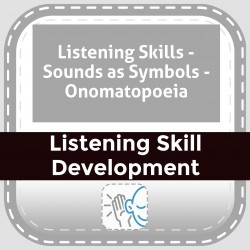 Listening Skills - Sounds as Symbols - Onomatopoeia