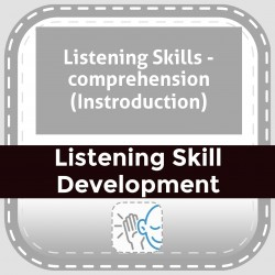 Listening Skills - comprehension (Instroduction)