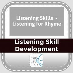 Listening Skills  - Listening for Rhyme