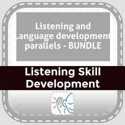 Listening and Language development parallels - BUNDLE