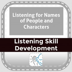 Listening for Names of People and Characters