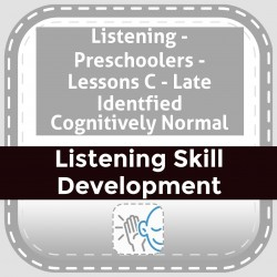Listening - Preschoolers - Lessons C - Late Identified Cognitively Normal