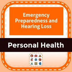 Emergency Preparedness and Hearing Loss