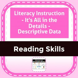 Literacy Instruction - It's All in the Details - Descriptive Data