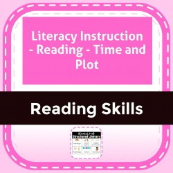Literacy Instruction - Reading - Time and Plot