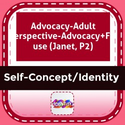 Advocacy-Adult Perspective-Advocacy+FM use (Janet, P2)