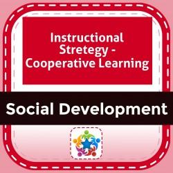 Instructional Stretegy - Cooperative Learning