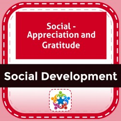 Social - Appreciation and Gratitude