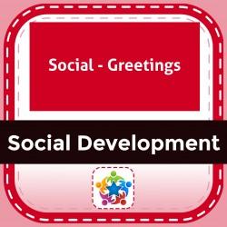 Social - Greetings