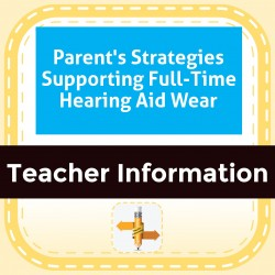 Parent's Strategies Supporting Full-Time Hearing Aid Wear