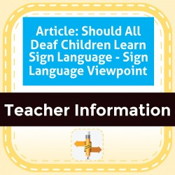 Article: Should All Deaf Children Learn Sign Language - Sign Language Viewpoint