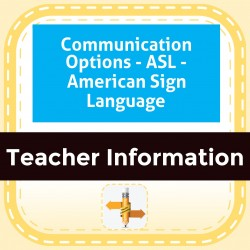 Communication Options - ASL - American Sign Language