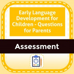 Early Language Development for Children - Questions for Parents