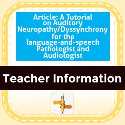 Article: A Tutorial on Auditory Neuropathy/Dyssynchrony for the Speech Language Pathologist and Audiologist