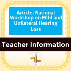 Article: National Workshop on Mild and Unilateral Hearing Loss