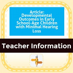 Article: Developmental Outcomes in Early School-Age Children with Minimal Hearing Loss