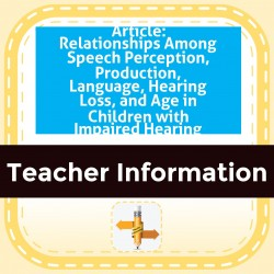 Article: RelationsHIPS Among SpeECH- Perception, Production, Language, Hearing Loss, and Age in Children with Impaired Hearing
