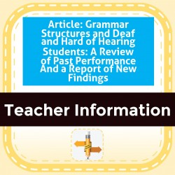 Article: Grammar Structures and Deaf and Hard of Hearing Students: A Review of Past Performance And a Report of New Findings