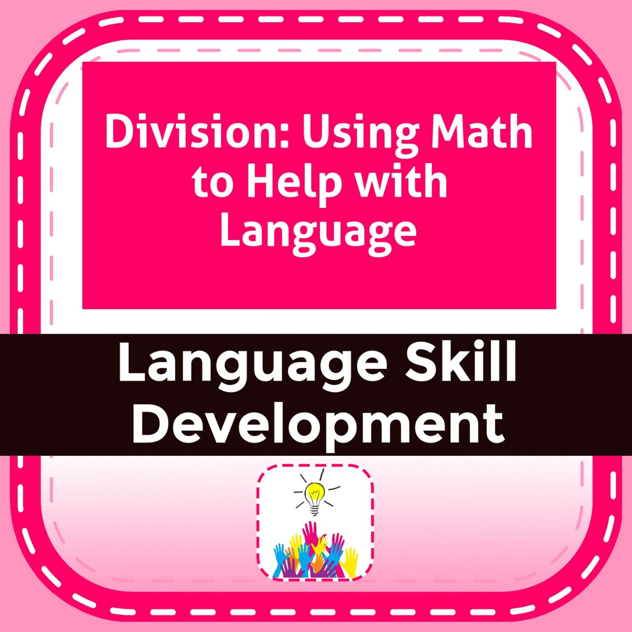 Division: Using Math to Help with Language