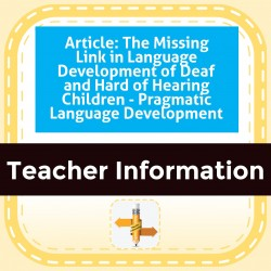 Article: The Missing Link in Language Development of Deaf and Hard of Hearing Children - Pragmatic Language Development