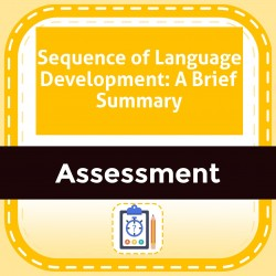 Sequence of Language Development: A Brief Summary
