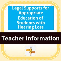 Legal Supports for Appropriate Education of Students with Hearing Loss