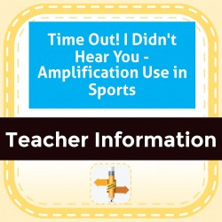 Time Out! I Didn't Hear You - Amplification Use in Sports