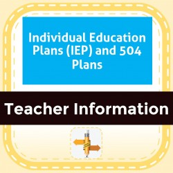 Individual Education Plans (IEP) and 504 Plans