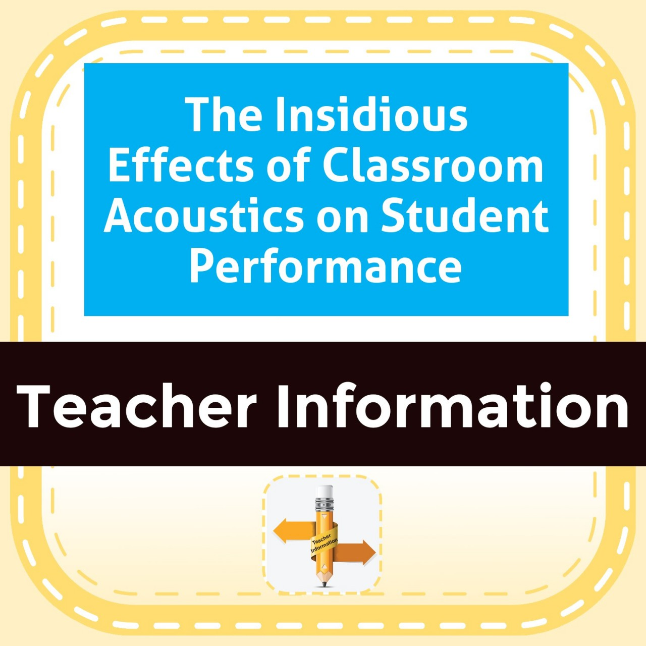 The Insidious Effects of Classroom Acoustics on Student Performance
