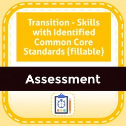 Transition - Skills with Identified Common Core Standards (fillable)