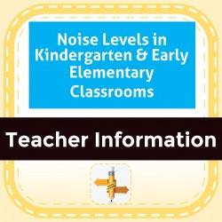 Noise Levels in Kindergarten & Early Elementary Classrooms