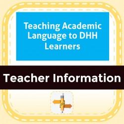 Teaching Academic Language to DHH Learners