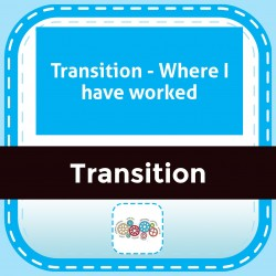 Transition - Where I have worked
