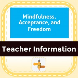 Mindfulness, Acceptance, and Freedom